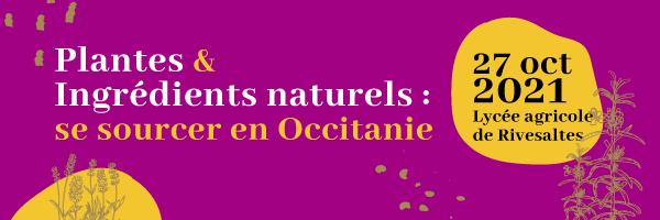 Plantes et ingrédients naturels : se sourcer en Occitanie 1